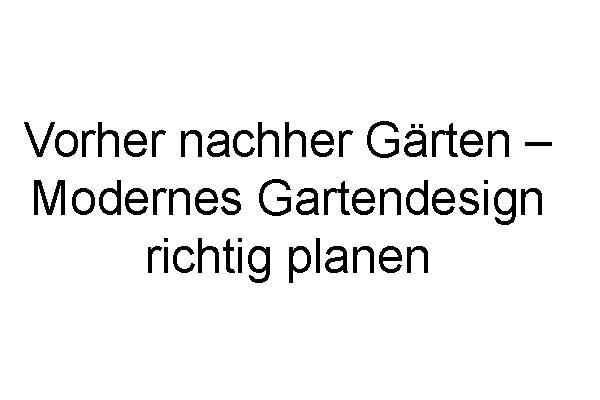 http://gartenideen24.com/wp-content/uploads/2017/03/vorher-nachher-cover1.jpg